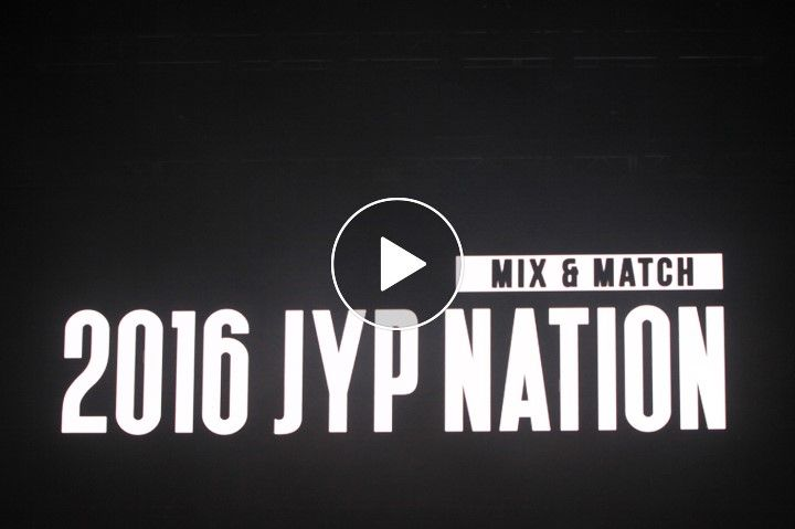 [V LIVE] '2016 JYP NATION CONCERT MIX&MATCH' – JYP NATION 핫해! 핫해! ♬ 뜨거운 열기의 현장!