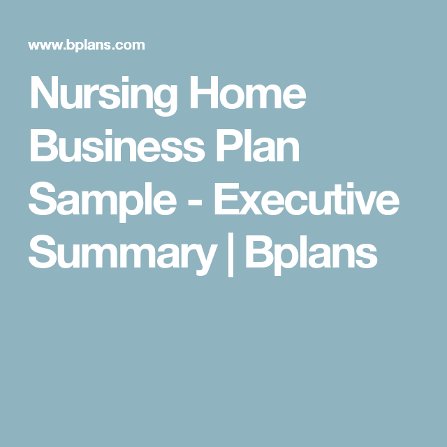 Nursing Home Business Plan Sample