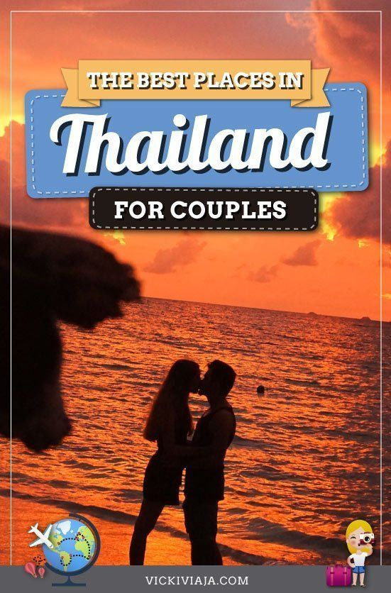 , The most Romantic Places to add to your Thailand Honeymoon Itinerary, Travel Couple, Travel Couple