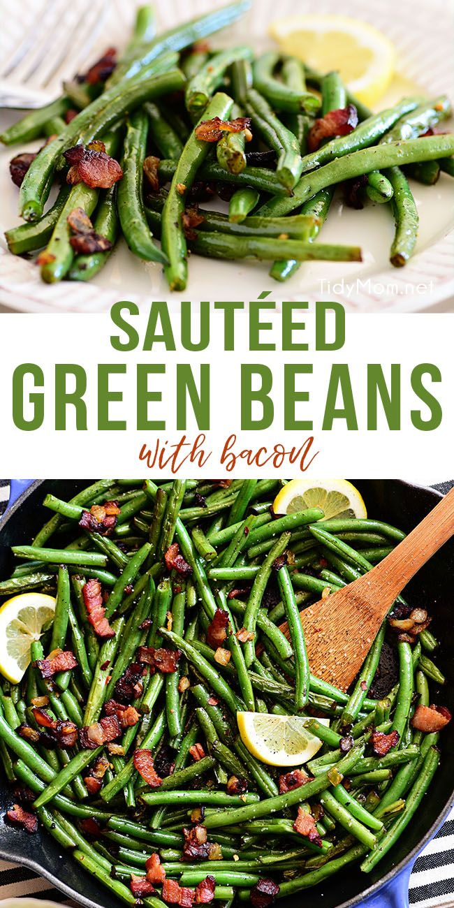 Sautéed Green Beans With Bacon #dinnersidedishes