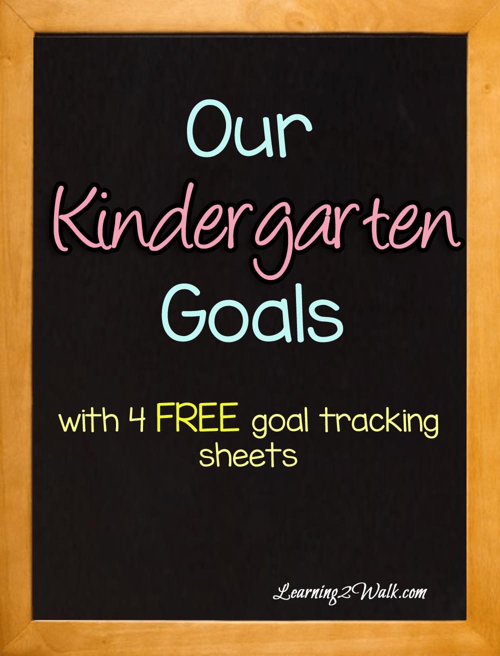 Our Kindergarten Goals Teaching Young Kids