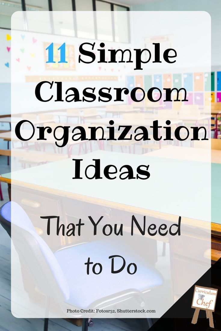 11 Easy Classroom Organization Ideas That You Should Do