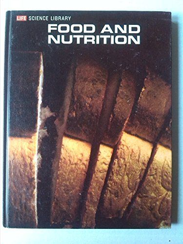 food and nutrition life science library by w h sebrell