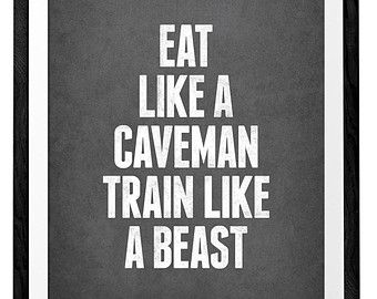 Eat like a caveman train like a beast. #Motivation #Fitness