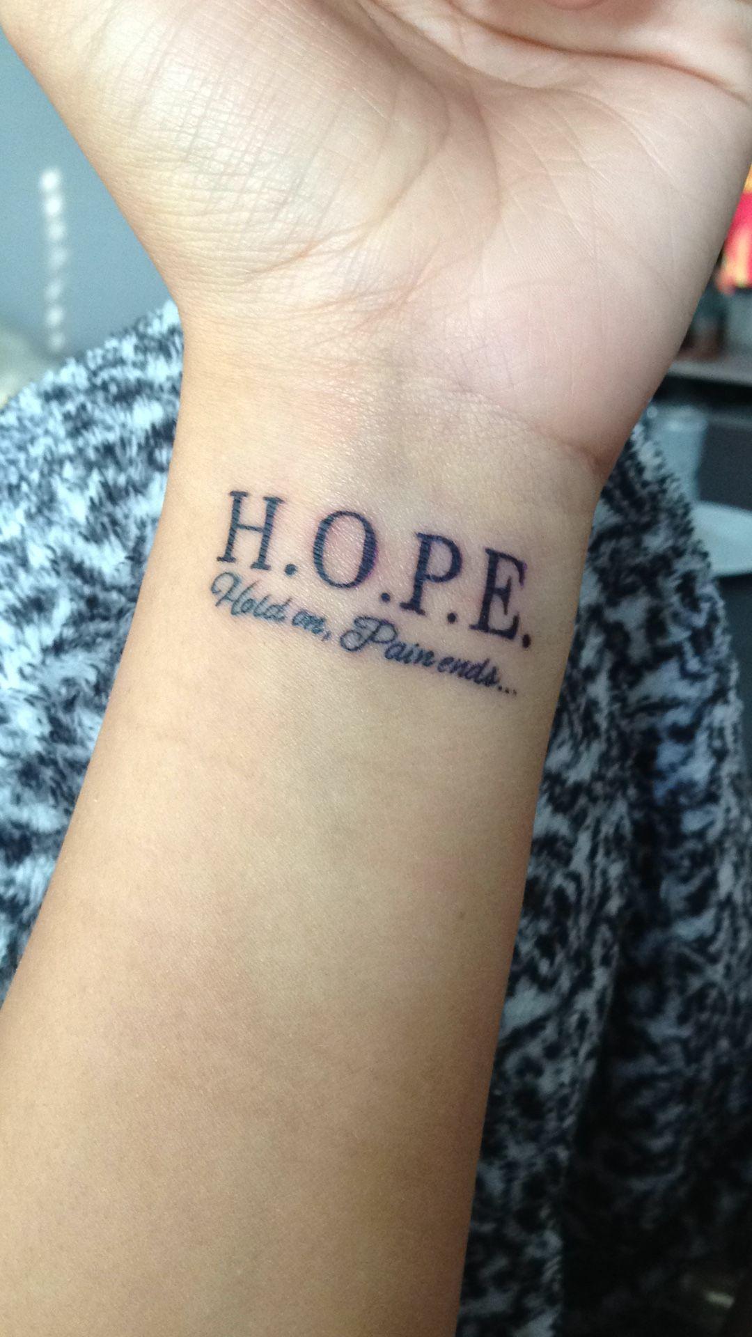 H.O.P.E Hold On pain ends - H.O.P.E Hold On pain ends - #beetatto #dinnerrecipes #ends #foottatto #f