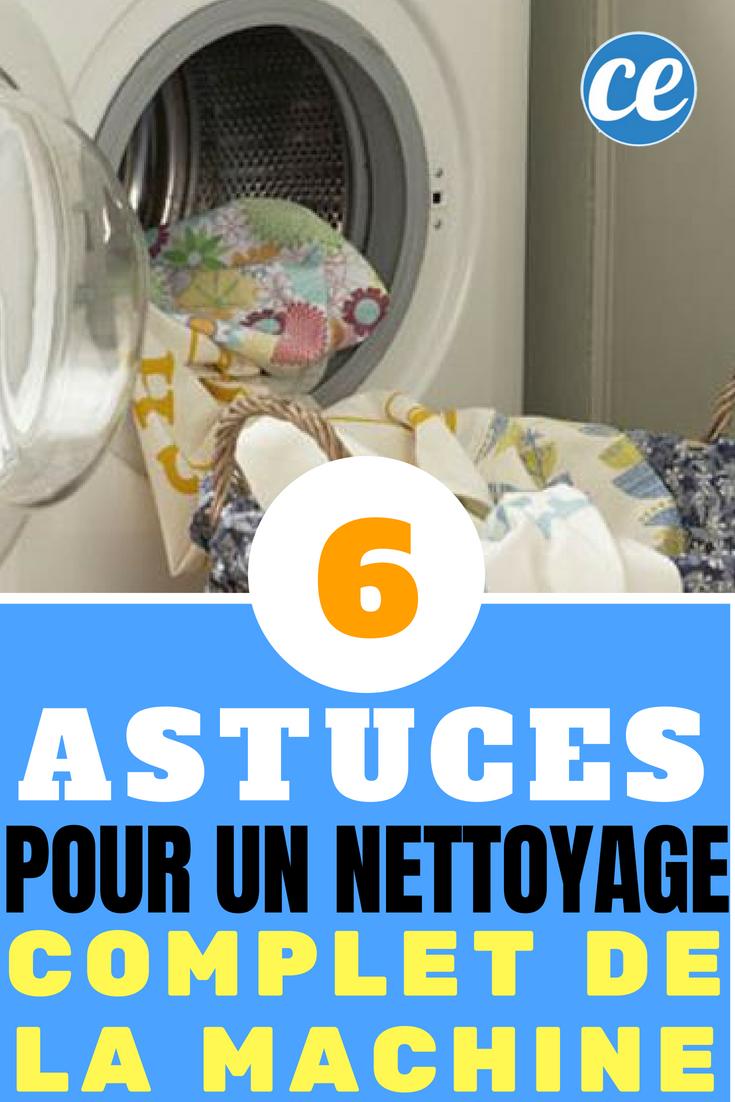 Nettoyage De La Machine À Laver les 6 astuces pour un nettoyage complet de la machine à