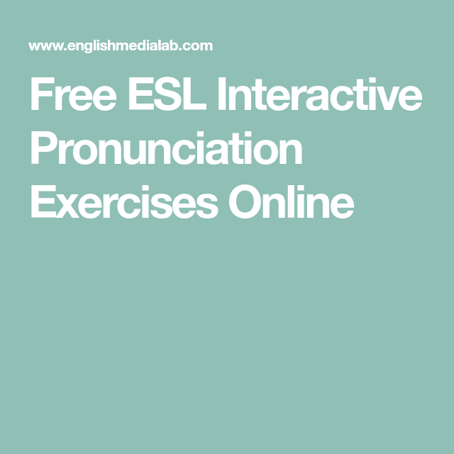 Free ESL Interactive Pronunciation Exercises Online