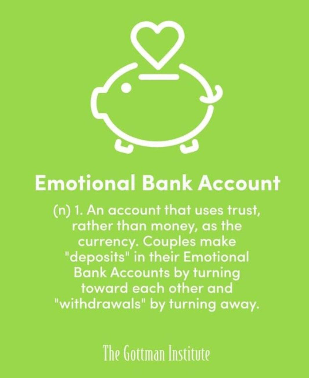 Emotional bank account gottman emotions emotional