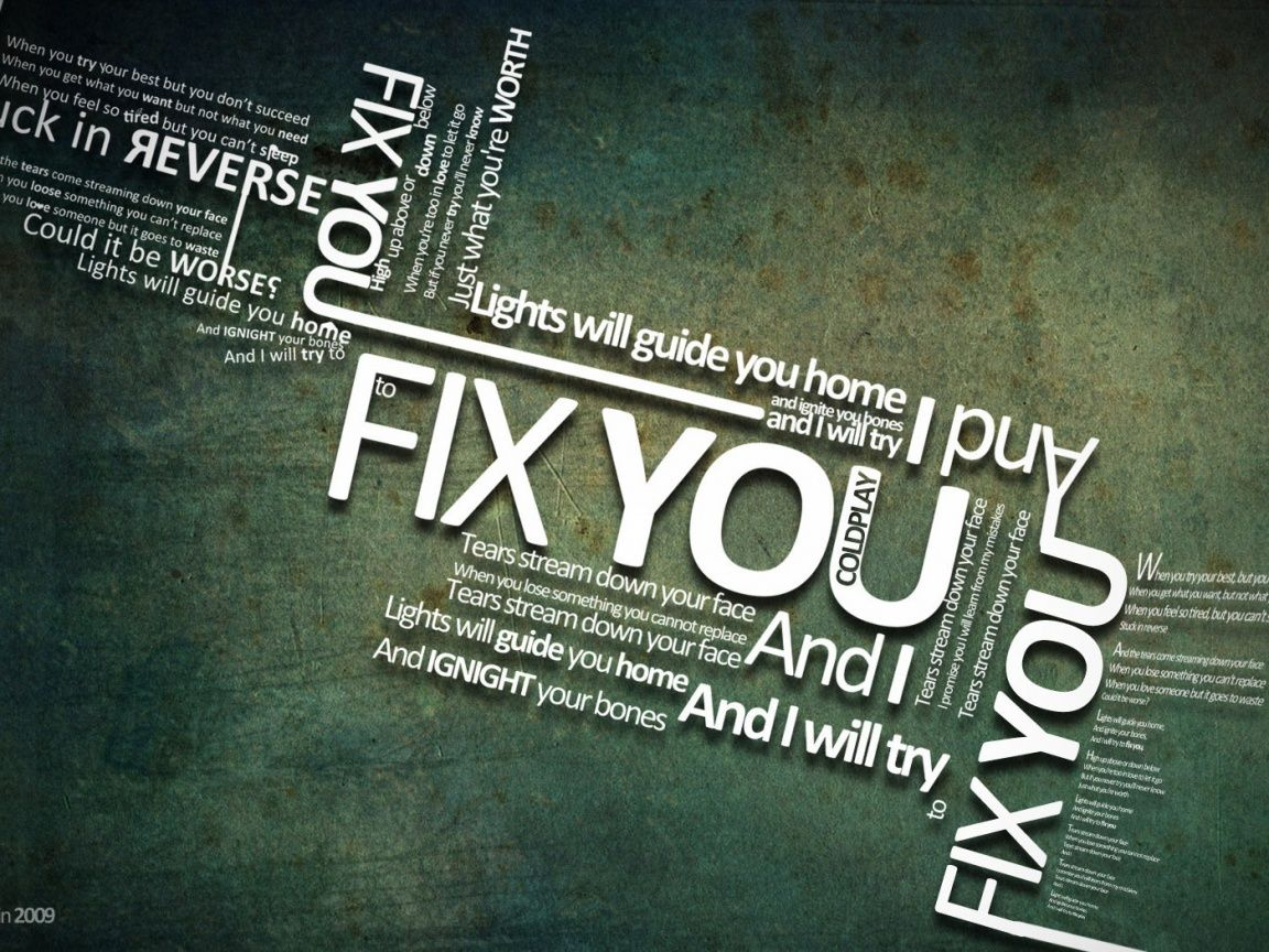 Fix You Lyrics By Coldplay 1152x864 Music Wallpaper With Images