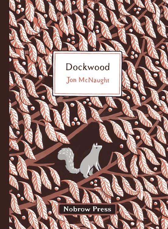 Jon McNaught, Dockwood. 2012.