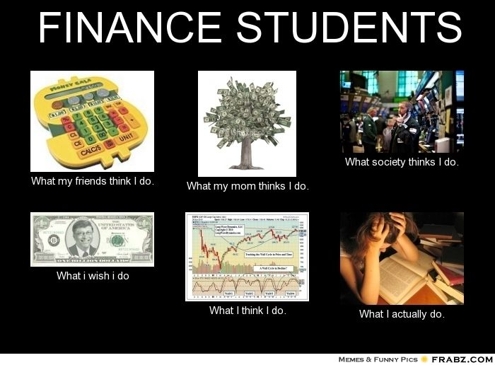 Finance Students Student Memes Finance Infographic Finance