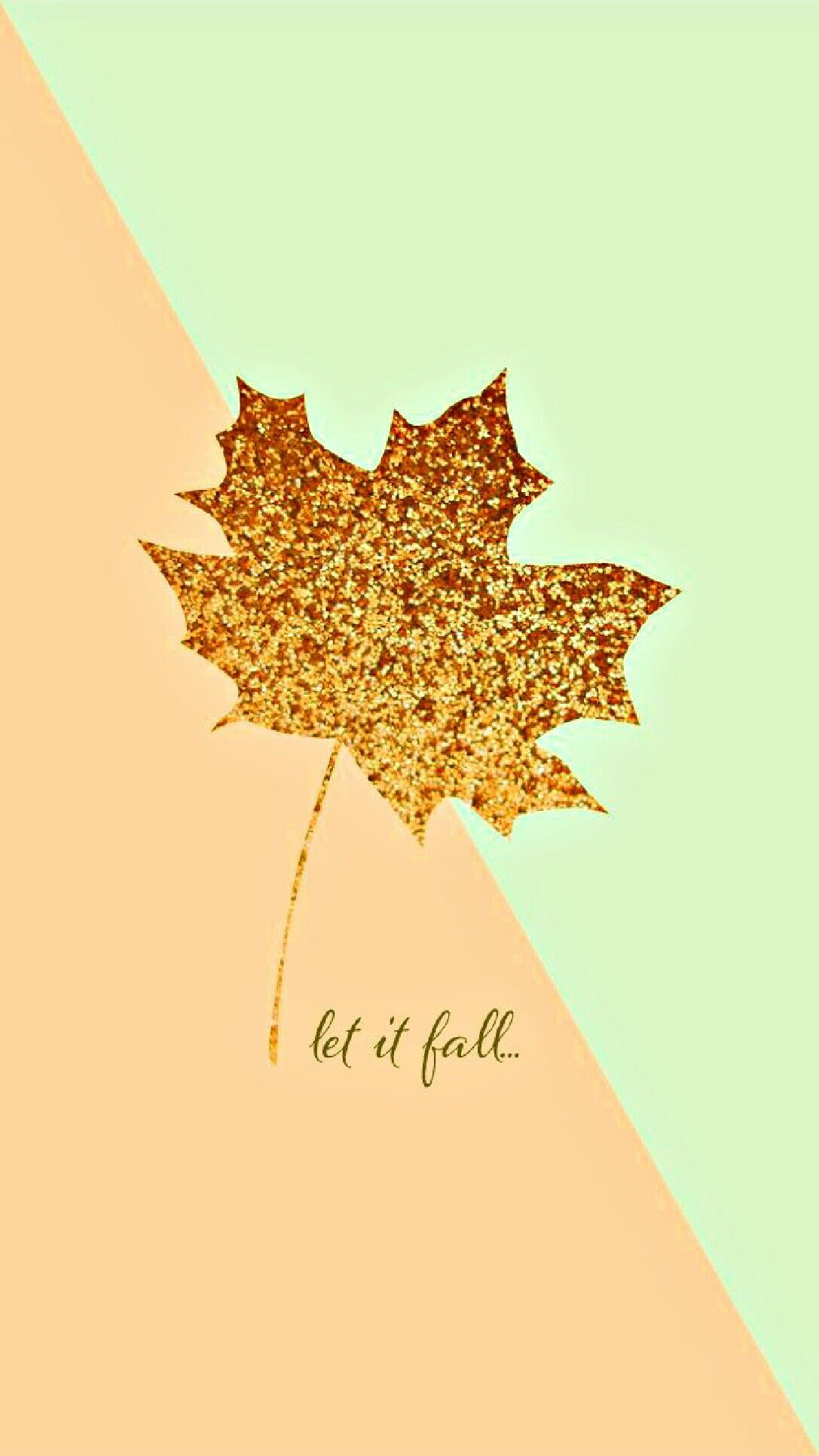"Fall themed wallpaper ""let it fall"" Pretty Things ️"
