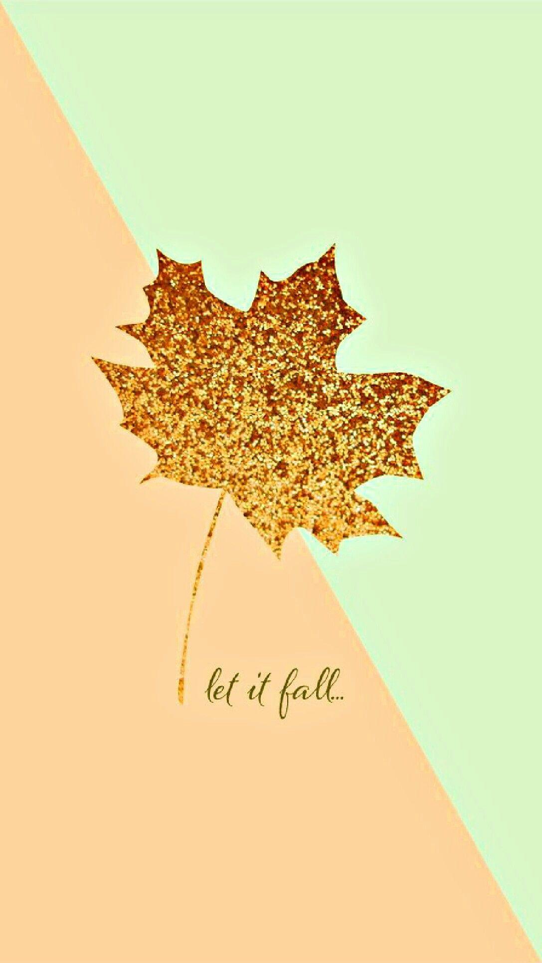 """Fall themed wallpaper """"let it fall""""🍃🍂 Cute fall"""