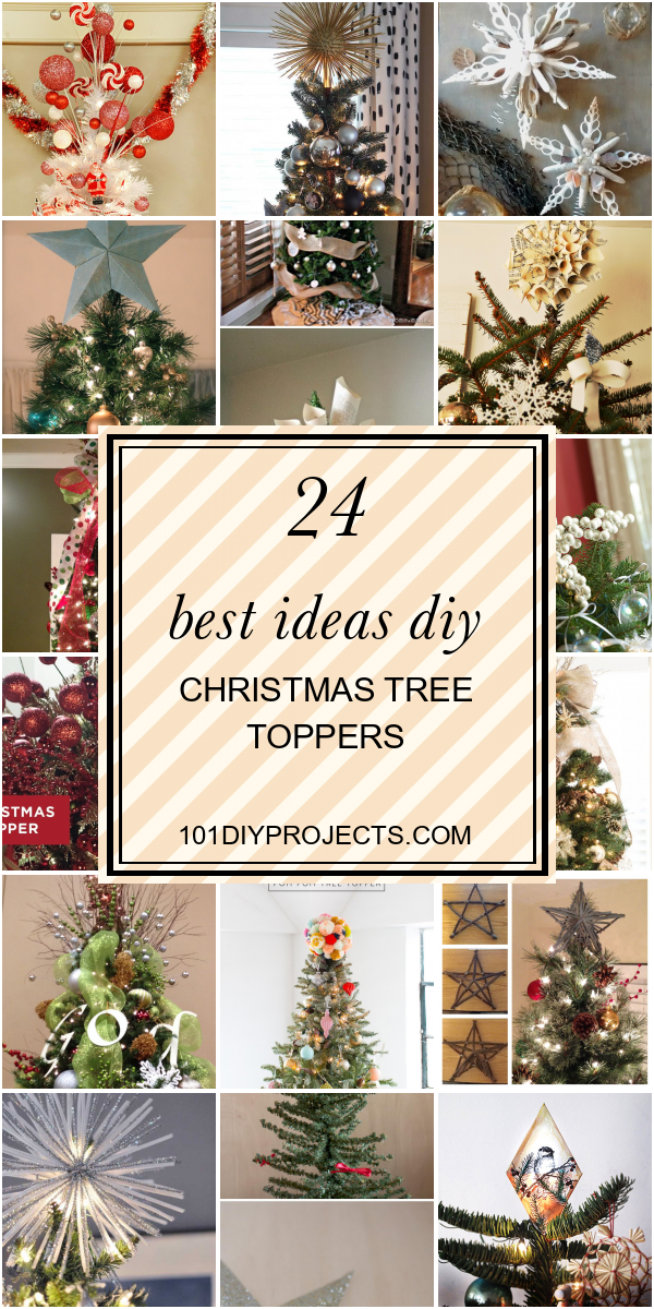 24 Best Ideas Diy Christmas Tree Toppers Home Diy Projects Inspiration Diy Crafts And Party Id Diy Christmas Tree Topper Diy Christmas Tree Diy Tree Topper