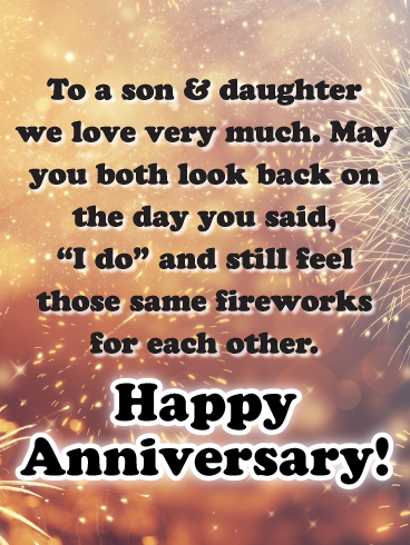 The Long Lasting Sparks Happy Anniversary Card For Son And Daughter Birthday Greeting Cards By Davia Happy Anniversary Quotes Happy Anniversary Cards Happy Anniversary
