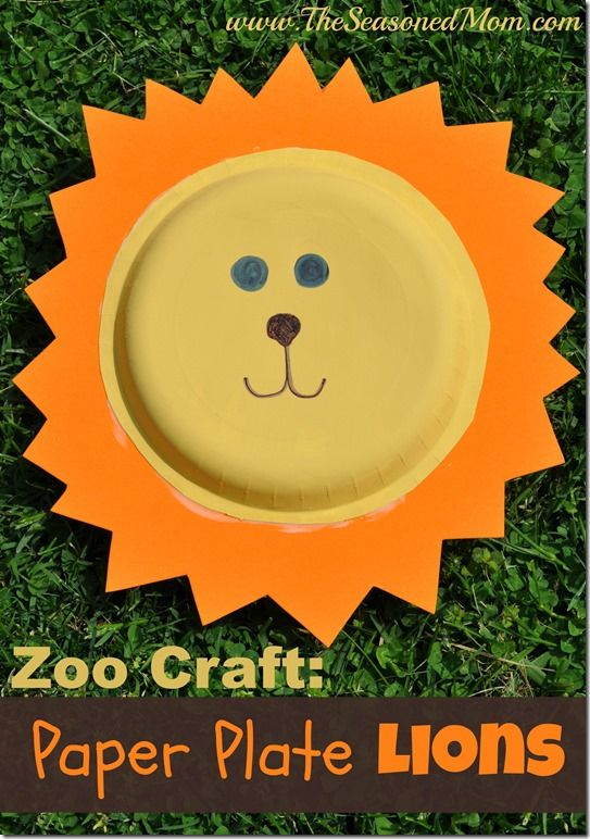 Zoo Animal Craft: Paper Plate Lions | The Seasoned Mom | Zoo animal