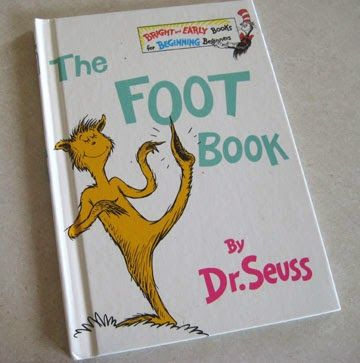 How do feet and antonyms collide you might ask?   Easily, just ask Dr. Seuss!         Left foot, right foot.   Wet foot, dry foot.   Low fo...