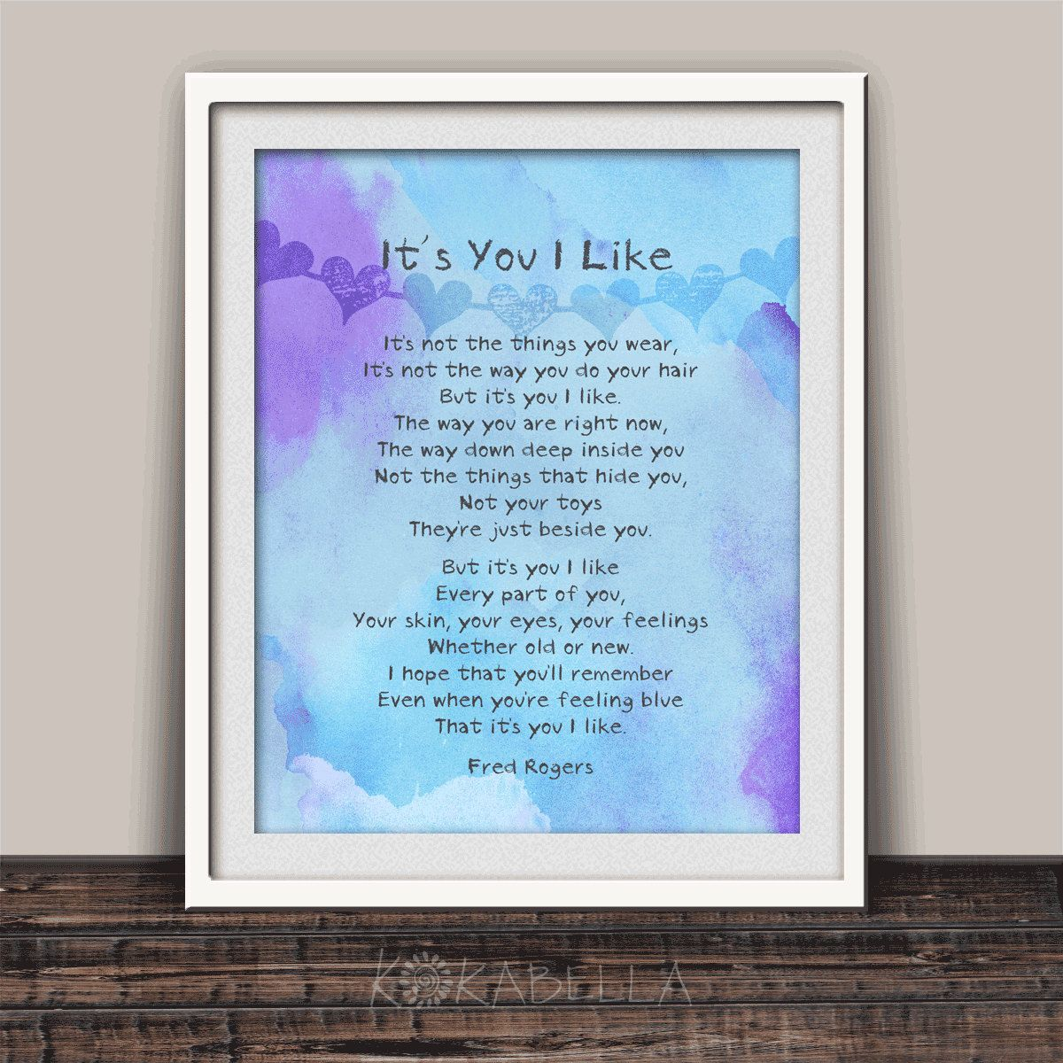 Friendship Gift It S You I Like Childhood Quote Mr Rogers Quote Inspirational Quote Kids Room Decor Fred Rogers Poem Child Gift Friendship Gifts Inspirational Quotes For Kids Childhood Quotes