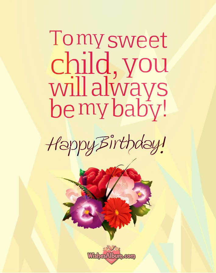 150 Happy Birthday Wishes For Kids From Mom And Dad Inspirational