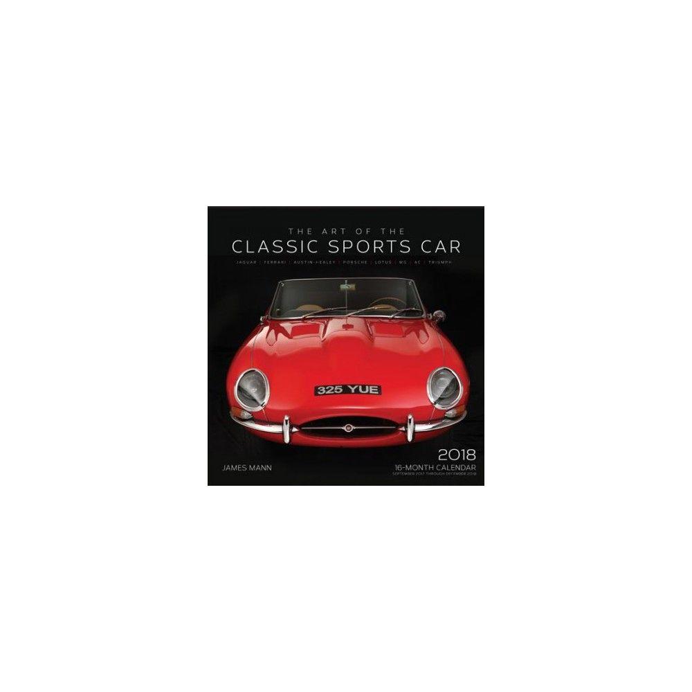 Art Of The Classic Sports Car Calendar Paperback Classic - Sports cars calendar 2018