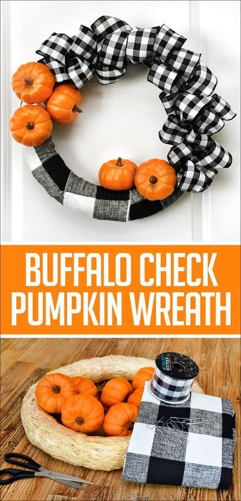 buffalo check pumpkin wreath for fall easy tutorial fall thanksgiving halloween food and decor pinterest pumpkin wreath buffalo and nest