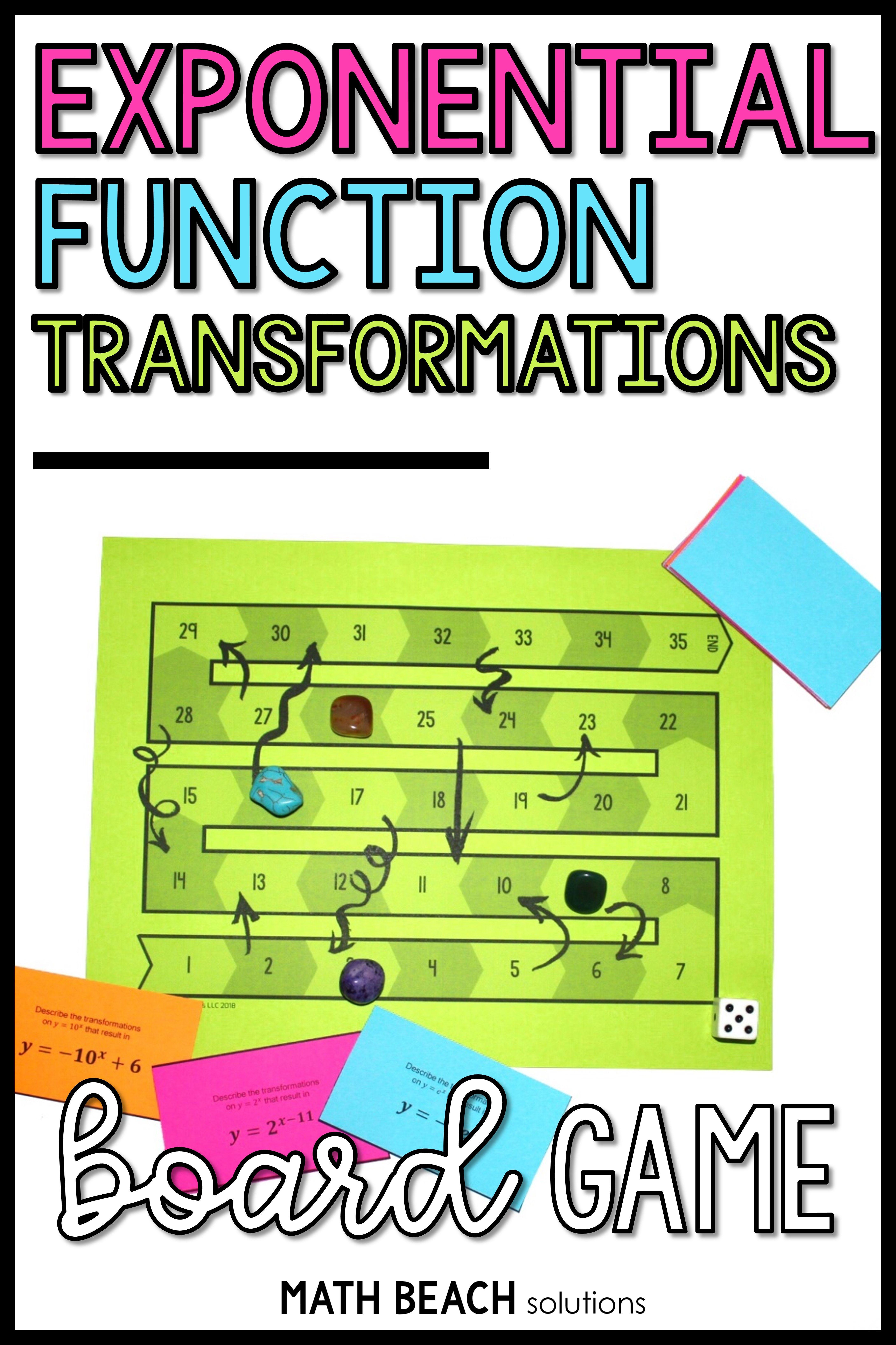Exponential Function Transformations Board Game Activity Exponential Functions Algebra Worksheets Algebra Activities