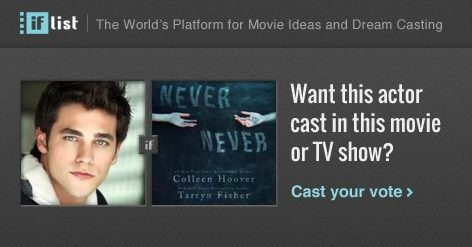 Brant Daugherty as Silas in Never Never? Support this movie proposal or make your own on The IF List.