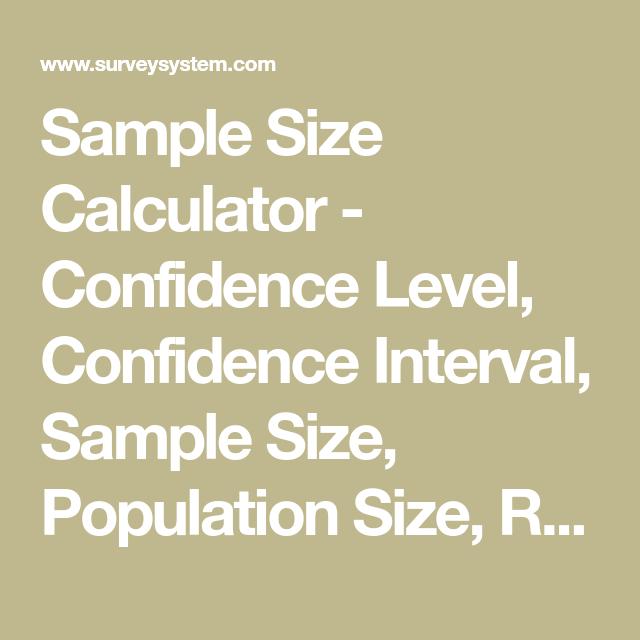 Sample Size Calculator Confidence Level Confidence