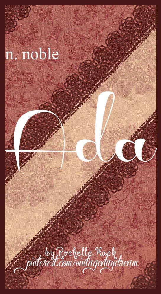 Baby Girl Name Ada Meaning Noble Origin Old German