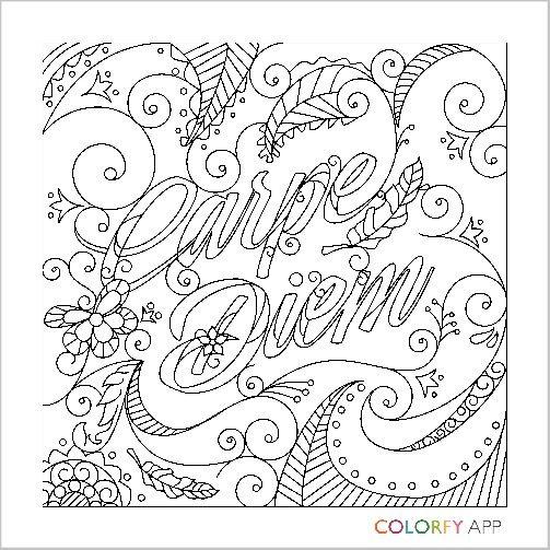 Carpe diem | coloring | Color, Color quotes, Coloring pages