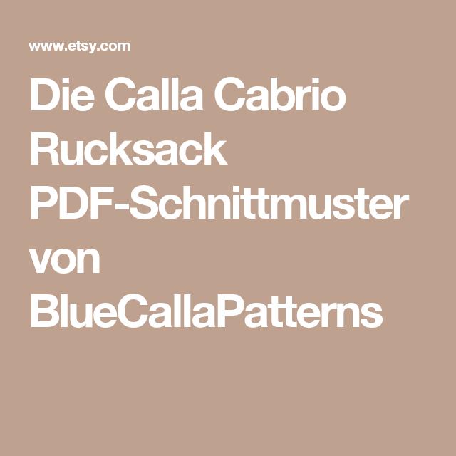 Die Calla Cabrio Rucksack PDF-Schnittmuster von BlueCallaPatterns ...
