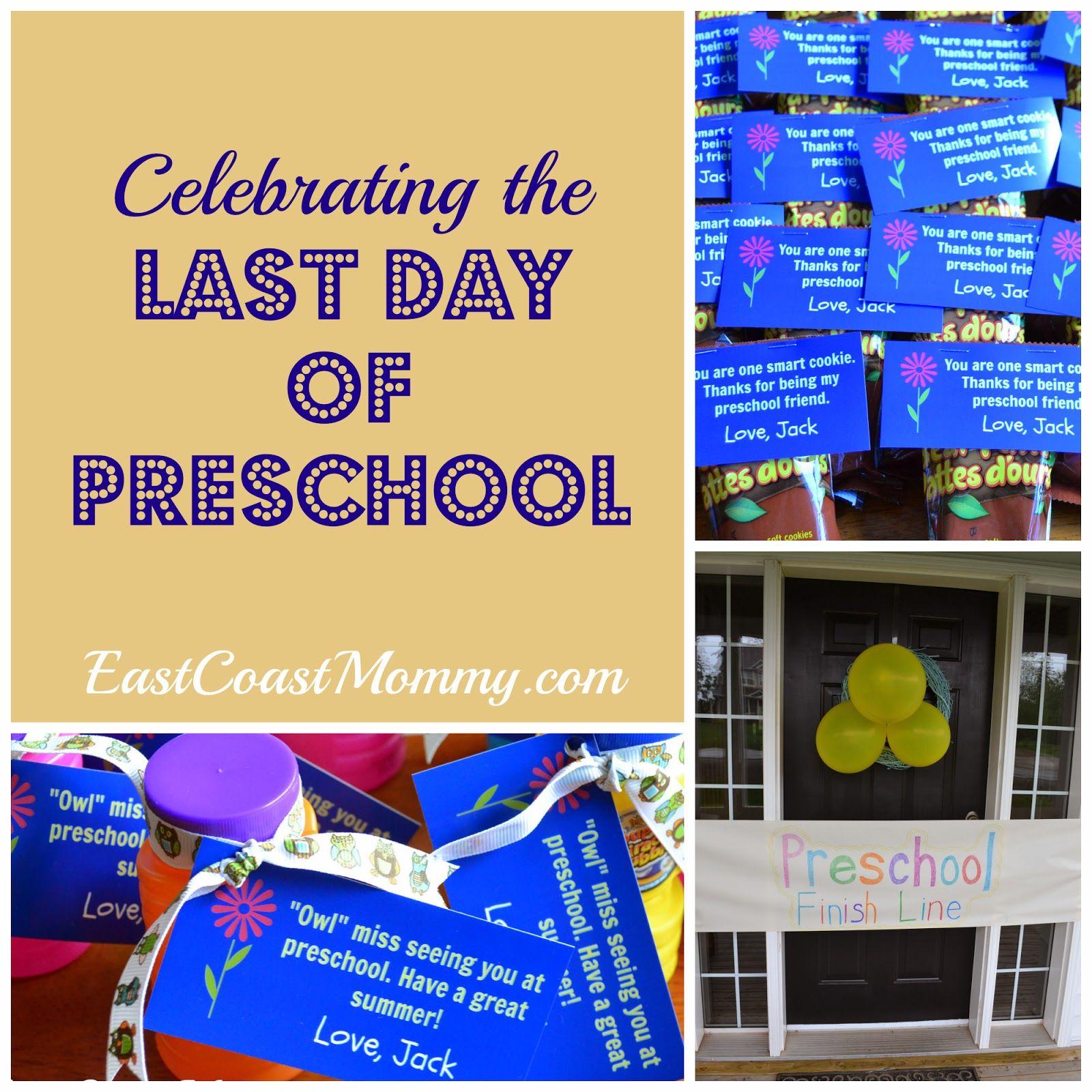 Celebrating the last day of preschool preschool teacher