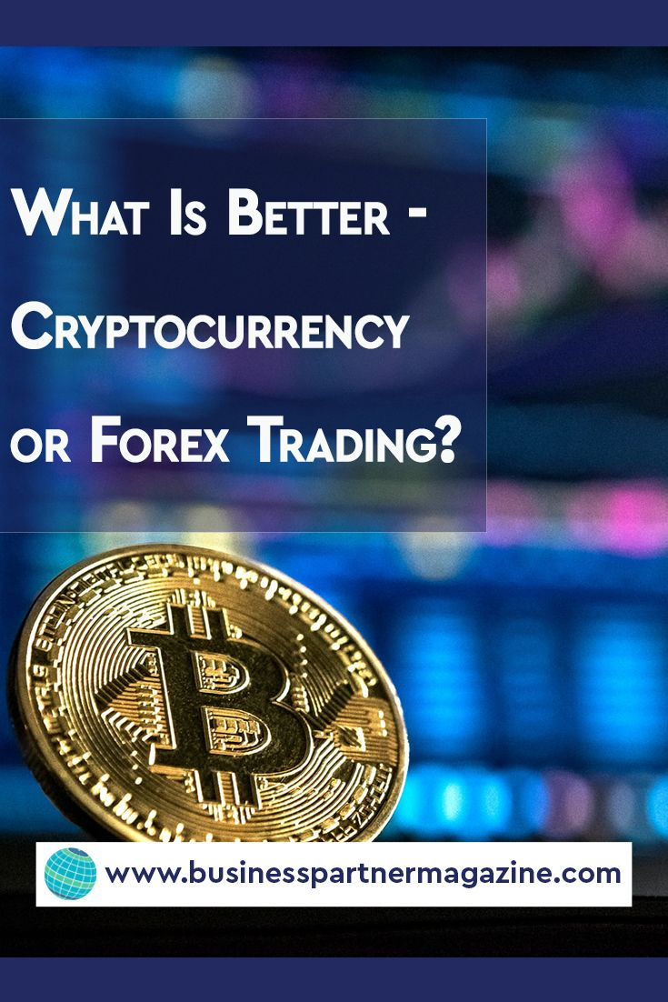 Where it is better to trade crypto – on the crypto exchange or on the Forex? - #Cryptocurrency #Forextrading #Crypto #Forex