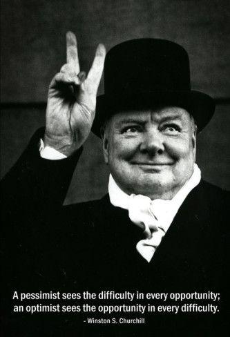 Pessimist Optimist Winston Churchill Quote Prints Citations Churchill Optimisme Et Photographie