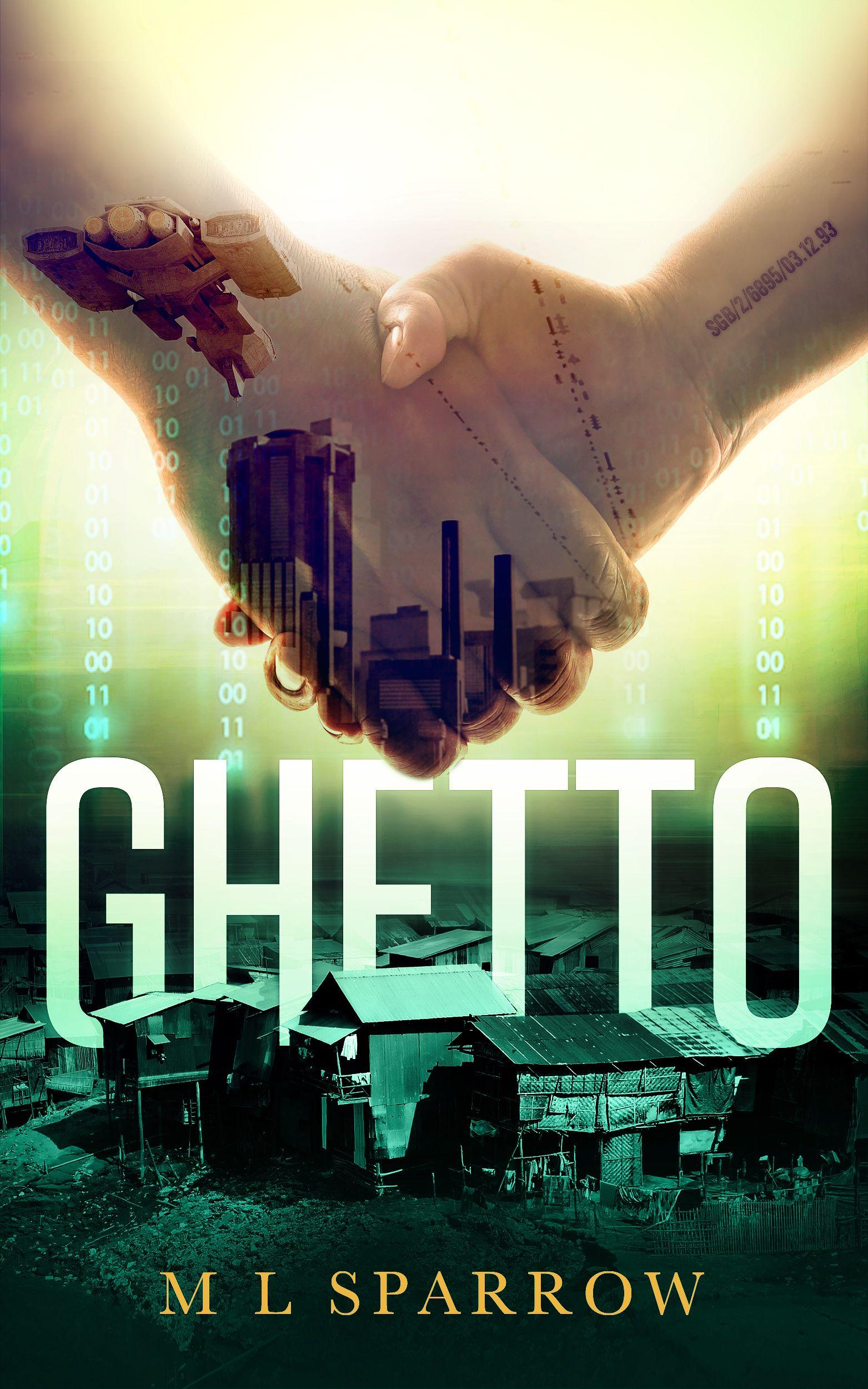 Ghetto - M L SparrowGhetto - M L Sparrow