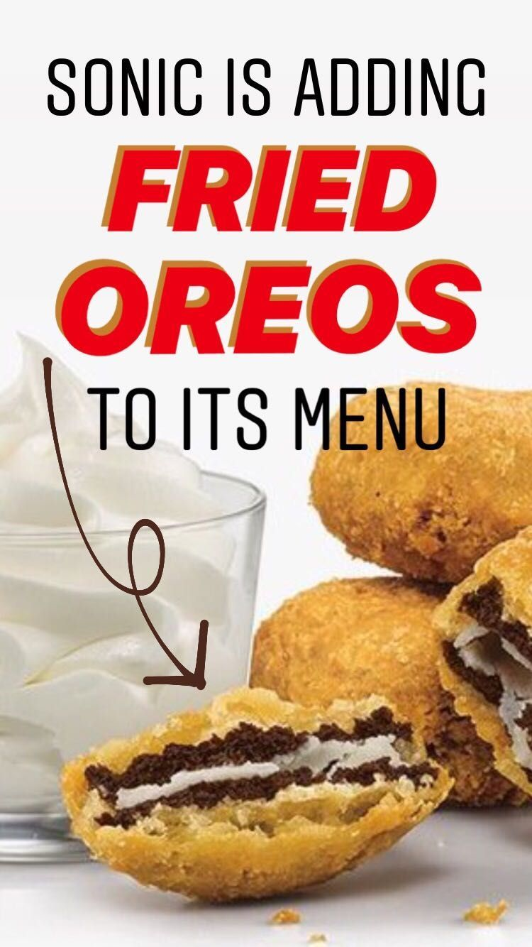 Sonic is adding fried Oreos with ice cream to its menu