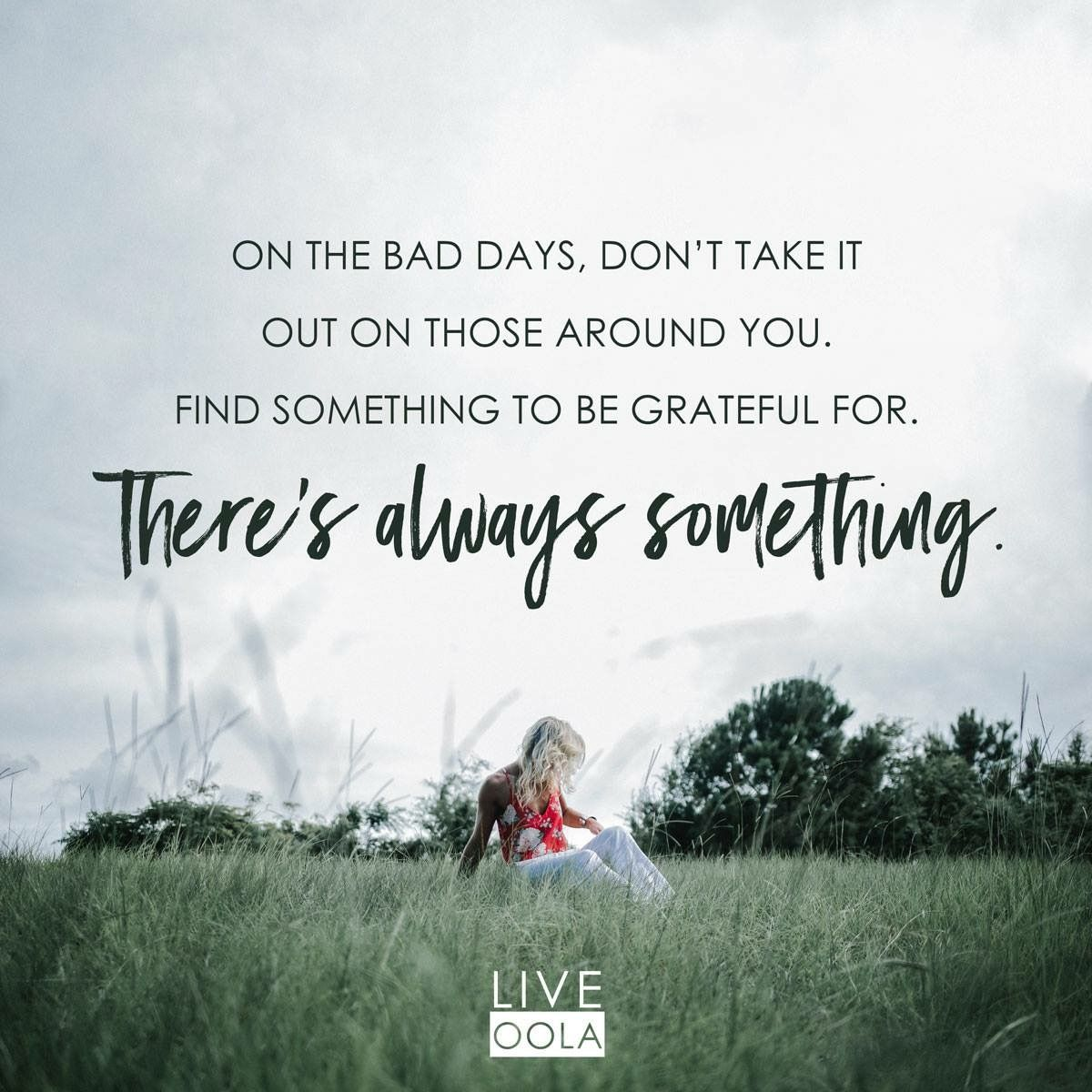 Good Days Or Bad Be Grateful Quotes To Live By Grateful Fashion Life Quotes