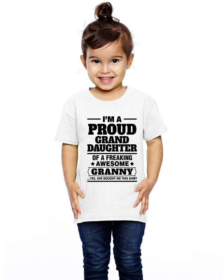 Proud Granddaughter Of A Freaking Awesome Granny Toddler T-shirt