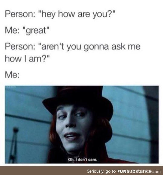 My small talk usually goes like this - FunSubstanc