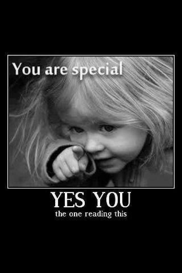 You are special!