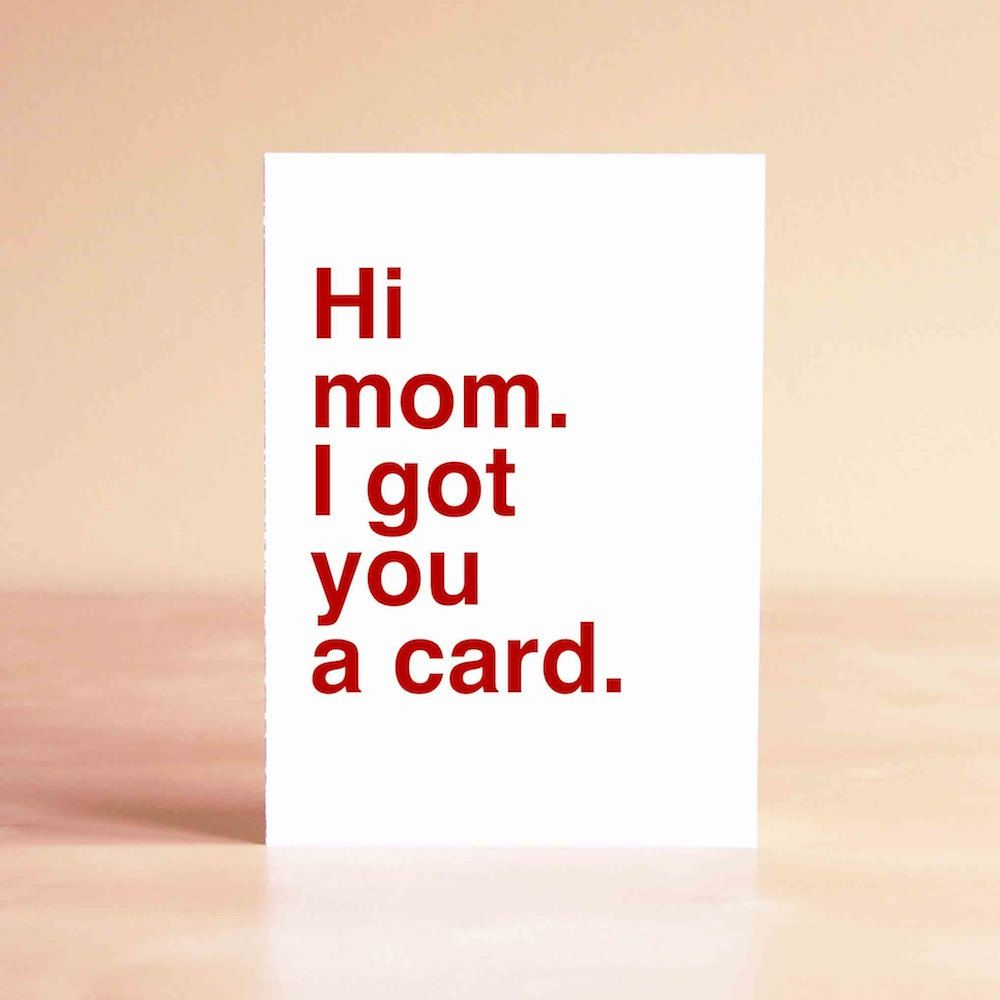 19 Super Funny Mother S Day Cards No Milf Jokes Cards Crafts And