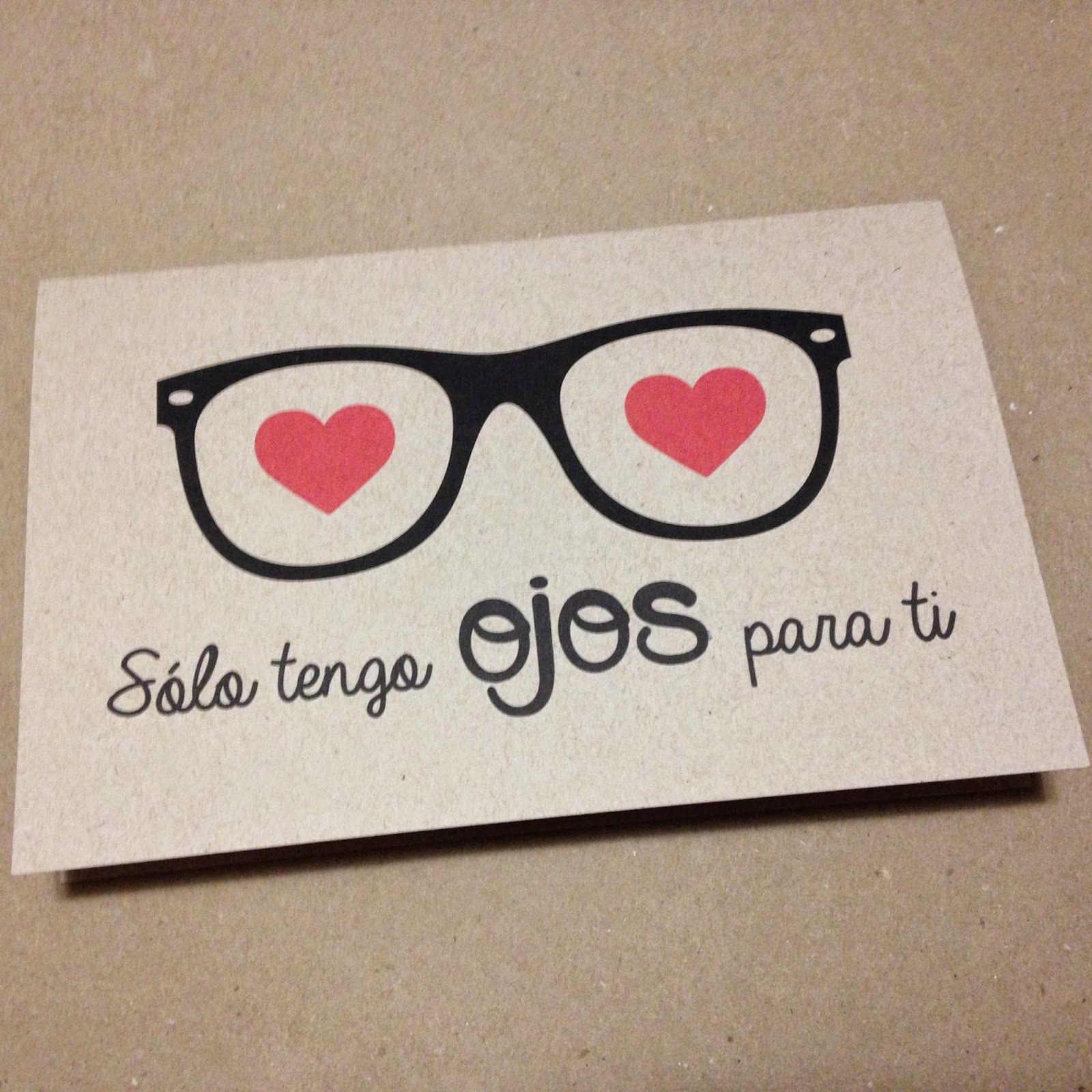 Tarjeta para San Valentín: Sólo tengo ojos para ti | Couples tips ...
