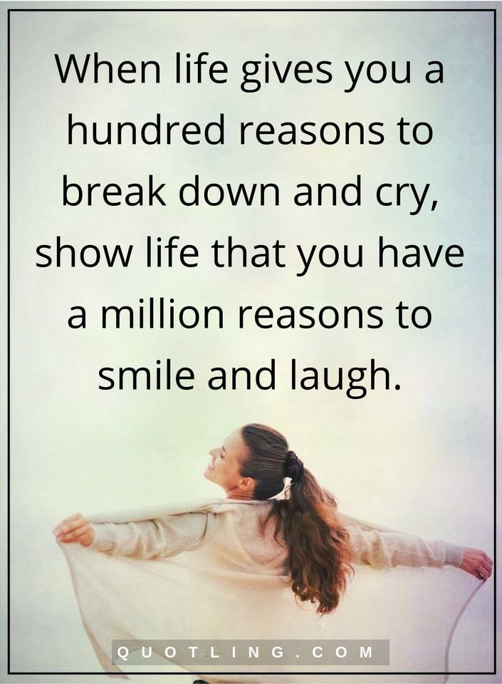 life quotes When life gives you a hundred reasons to break