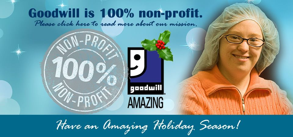 Goodwill is 100 Nonprofit! Goodwill industries, Non