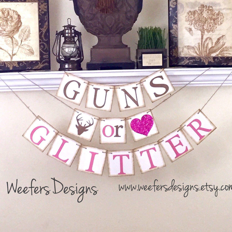 Guns or Glitter Banner Gender Reveal banner Rustic Baby Shower