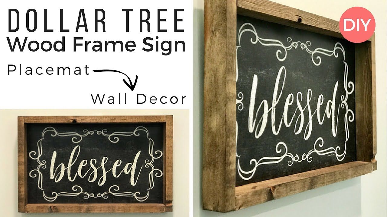 This Is Made With A Dollar Tree Place Mat And The Frame Is From 99c Store Diy Placemats Dollar Tree Diy Blessed Sign