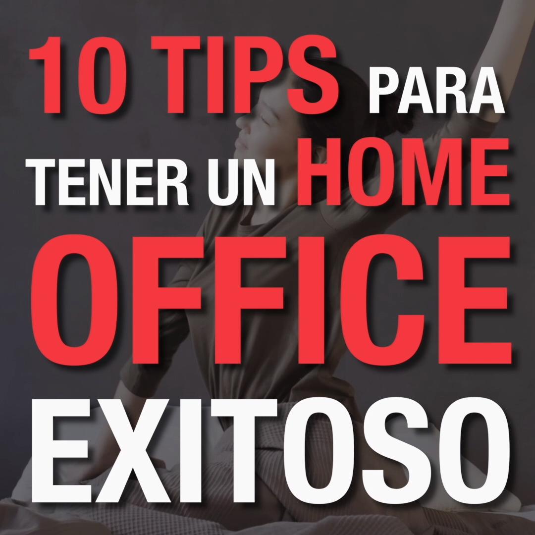 Ten un home office exitoso