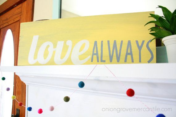 Love Always Handpainted Sign by OnionGroveMercantile on Etsy