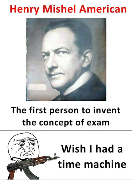 Inventor of EXAM😤😤😤