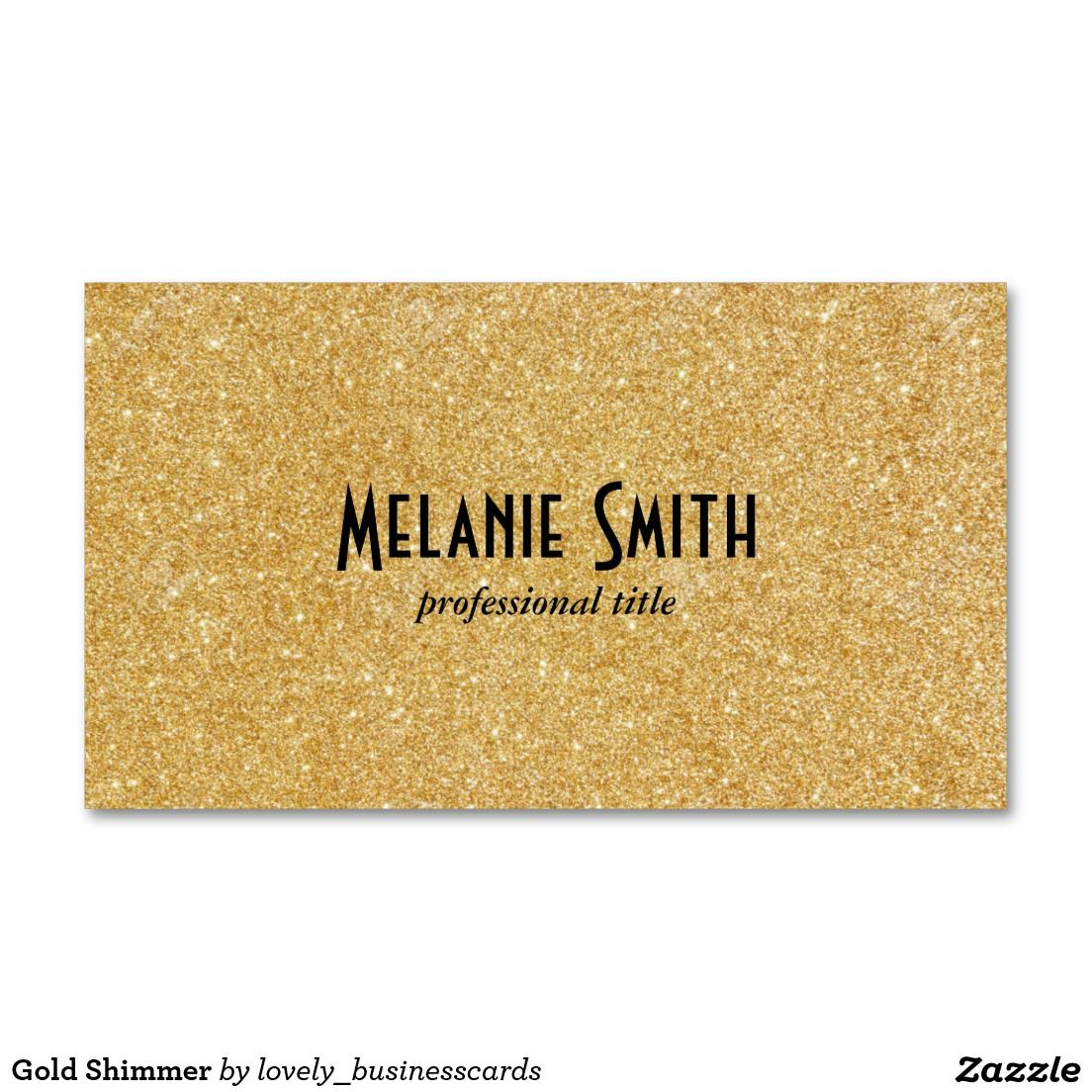 Gold Shimmer Business Card Business Cards Business And Gold